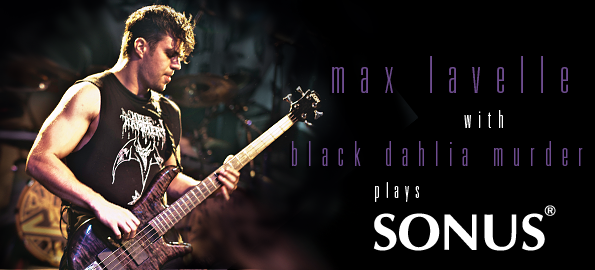 Please welcome Max Lavelle from The Black Dahlia Murder to the ZON family!!!